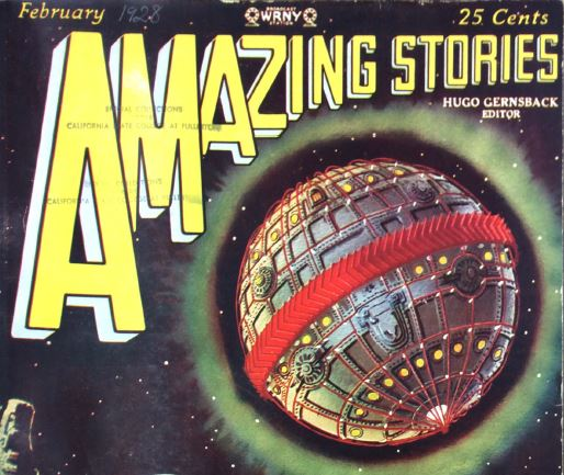 Cover of Amazing Stories from November 1928; the image is of a death-star like mechanical planet, surrounded by vague yellow-green energy.